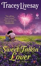 Sweet Talkin' Lover - A Girls Trip Novel ebook by