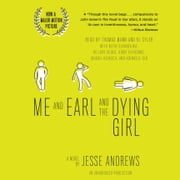 Me and Earl and the Dying Girl (Revised Edition) audiobook by Jesse Andrews