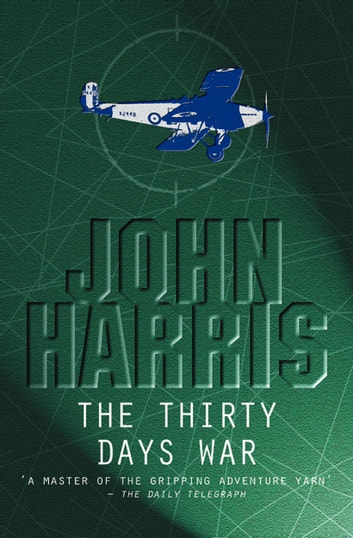The Thirty Days War ebook by John Harris