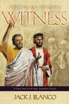 Witness ebook by Jack J. Blanco