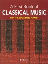 A First Book of Classical Music ebook by Bergerac