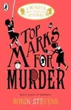 Top Marks For Murder ebook by