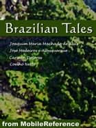 Brazilian Tales (Mobi Classics) ebook by Dolores, Carmen; Netto, Coelho; Assis,...