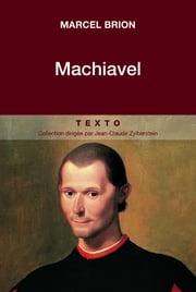 Machiavel ebook by Marcel Brion