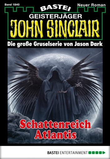 John Sinclair - Folge 1840 - Schattenreich Atlantis ebook by Jason Dark