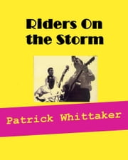 Riders on the Storm ebook by Patrick Whittaker