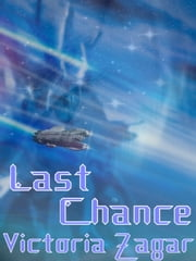 Last Chance ebook by Victoria Zagar