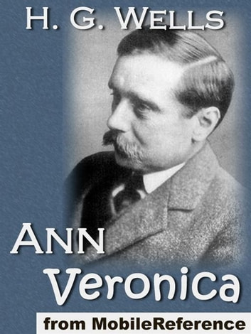 Ann Veronica (Mobi Classics) ebook by H.G. Wells