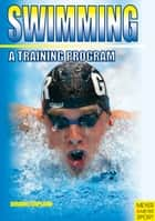 Swimming: A Training Program ebook by David Wright, Jan Copland