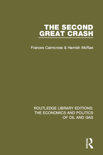 The Second Great Crash ebook by Frances Cairncross,Hamish McRae