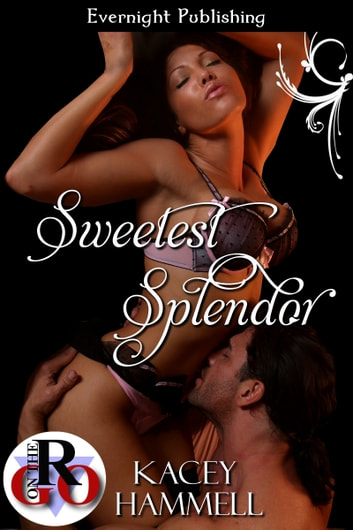 Sweetest Splendor ebook by Kacey Hammell