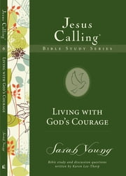 Living with God's Courage ebook by Sarah Young