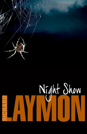Night Show - She'll never forget her night in a haunted house… ebook by Richard Laymon