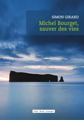 Michel Bourget, sauver des vies ebook by Simon Girard