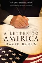 A Letter to America ebook by David L. Boren