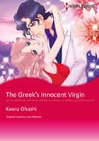 THE GREEK'S INNOCENT VIRGIN - Harlequin Comics ebook by Lucy Monroe, KAORU OHASHI