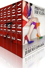Private Fountains Box Set (Volumes 1-5) ebook by Jeremy Edwards