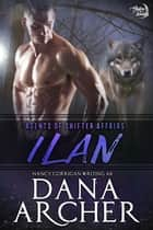 Ilan ebook by Dana Archer, Nancy Corrigan
