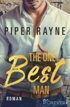 The One Best Man eBook by Piper Rayne, Cherokee Moon Agnew