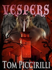 Vespers ebook by Tom Piccirilli