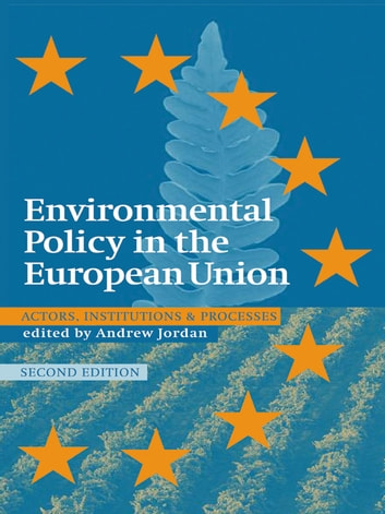environmental policy in the european union View european union environmental policy research papers on academiaedu for free.