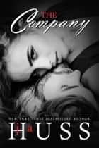 The Company ebook by J.A. Huss