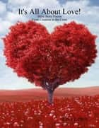 It's All About Love! ebook by Lisa Lewis