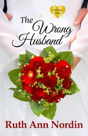 The Wrong Husband ebook by Ruth Ann Nordin