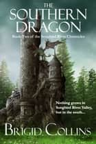 The Southern Dragon ebook by Brigid Collins