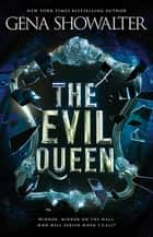 The Evil Queen ebook by