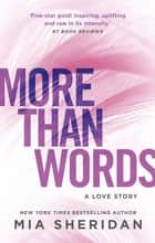 More Than Words ebook by Mia Sheridan