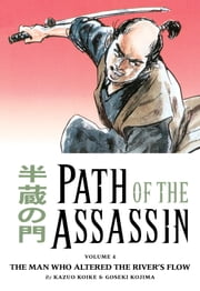 Path of the Assassin vol. 4 ebook by Kazuo Koike