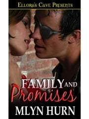 Family and Promises ebook by Mlyn Hurn