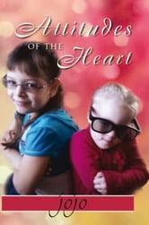 Attitudes of the Heart ebook by JOJO