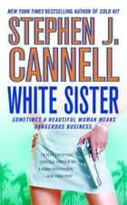 White Sister ebook by Stephen J. Cannell