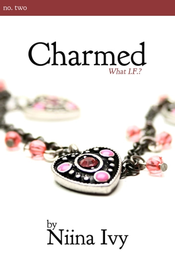Charmed ebook by Niina Ivy