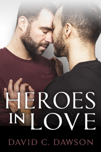 Heroes in Love ebook by David C Dawson