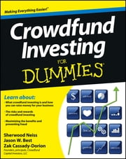 Crowdfund Investing For Dummies ebook by Sherwood Neiss,Jason W. Best,Zak Cassady-Dorion