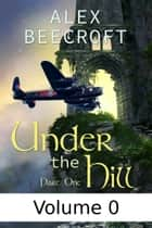 Under the Hill Vol 0 ebook by Alex Beecroft