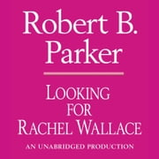 Looking for Rachel Wallace audiobook by Robert B. Parker