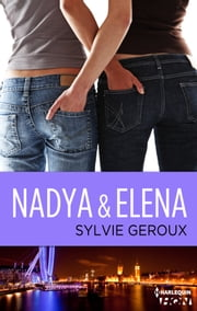 Nadya et Elena ebook by Sylvie Géroux