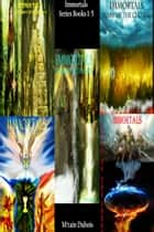 Immortals Series Books 1-5 ebook by M'tain Dubois