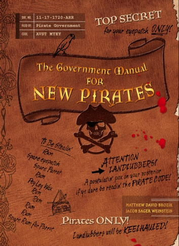 The Government Manual for New Pirates ebook by Matthew David Brozik
