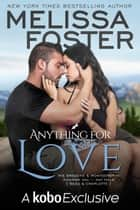 Anything For Love ebook by