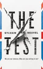 The Test eBook by Sylvain Neuvel