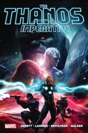 Thanos Imperative ebook by Dan Abnett,Andy Lanning,Miguel Sepulvida