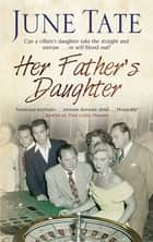 Her Father's Daughter ebook by June Tate