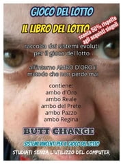 Il libro del lotto ebook by Butt Change
