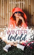Winter Untold ebook by Amy Sparling