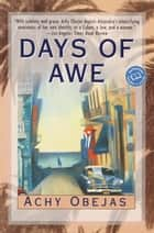 Days of Awe - A Novel ebook by Achy Obejas